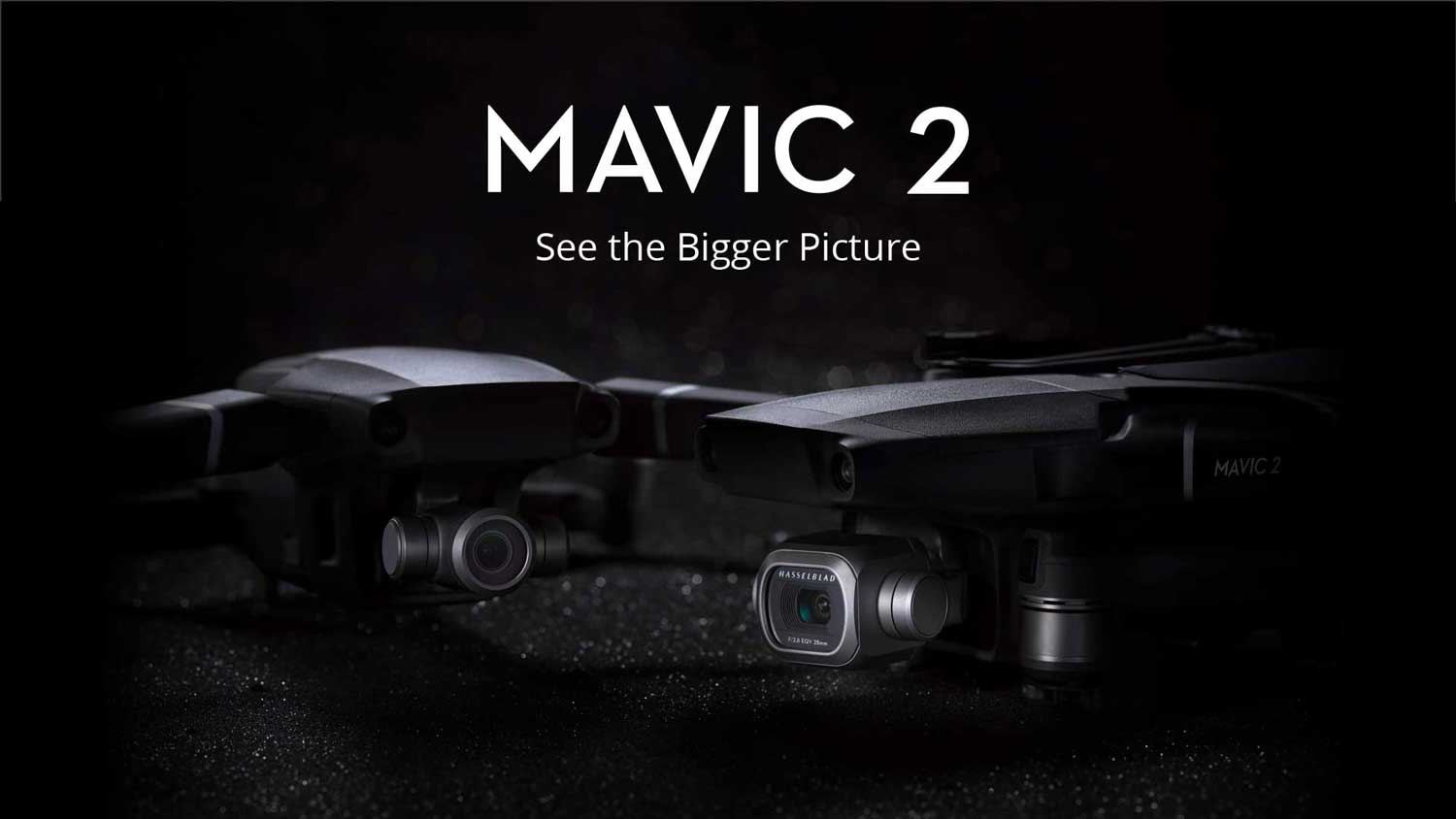 DJI Mavic 2 See the Bigger Picture