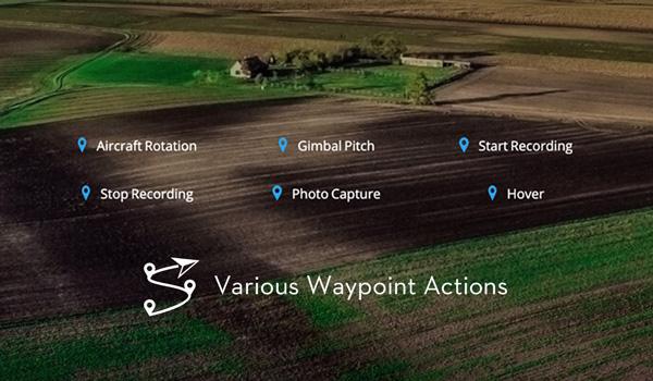 DJI GS PRO - Various Waypoint Actions